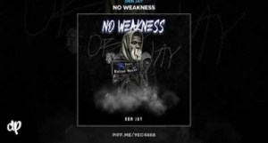 OBN Jay - No Weakness
